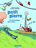 Petit Pierre - La mécanique des rêves