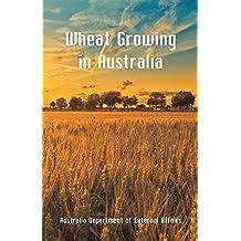 Wheat Growing in Australia
