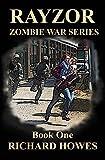 Rayzor: Zombie War Series