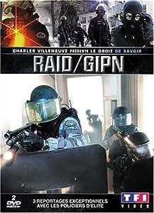 Le droit de savoir présente : RAID / GIPN