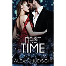 First Time (Book One): Older Man Younger Woman Forbidden Virgin Romance (English Edition)