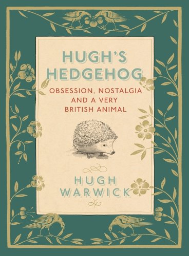 A Prickly Affair: My Life with Hedgehogs (English Edition) -