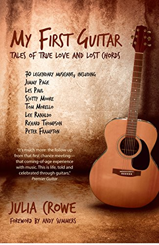 My First Guitar: Tales of True Love and Lost Chords (English Edition)