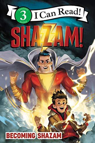 Shazam!: Becoming Shazam (I Can Read. Level 3) por Alexandra West