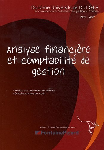 Analyse financière et comptabilité de gestion DUT GEA 1re année de Edouard Coche (19 juin 2012) Broché