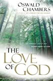 The Love of God (Oswald Chambers Library)