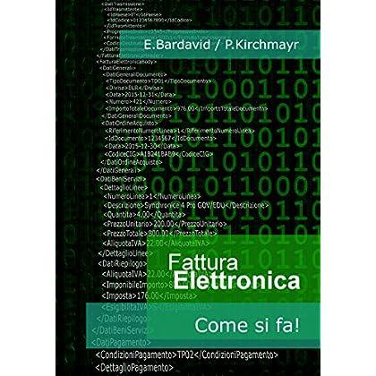 Fattura Elettronica: Come Si Fa!