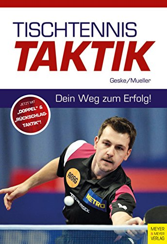 Tischtennistaktik: Dein Weg zum Erfolg!