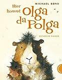 Hier kommt Olga da Polga - Michael Bond