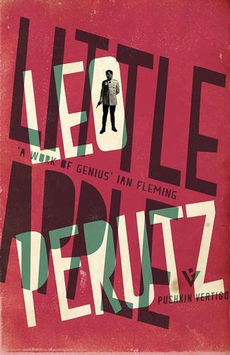 Little Apple (Pushkin Vertigo Crime) by Leo Perutz (2016-02-25)