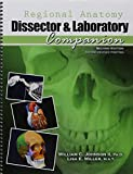 Regional Anatomy Dissector and Laboratory Companion by JOHNSON WILLIAM C (2015-05-11)