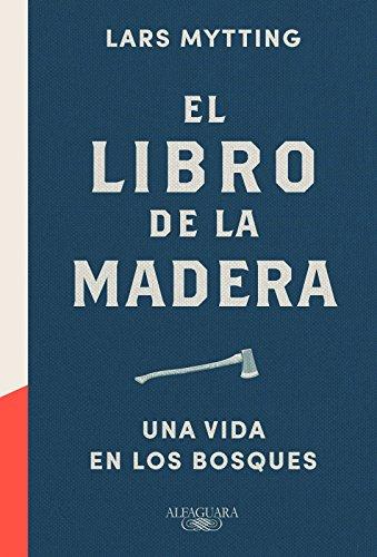 El-Libro-De-La-Madera-FUERA-COLECCION-ALFAGUARA-ADULTOS