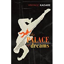 Palace of Dreams by Ismail Kadare (2008-08-01)