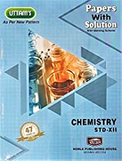 Uttam's 12th Chemistry Papers with Solution for 2019
