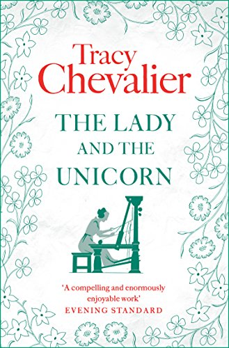 The Lady and the Unicorn (English Edition) por Tracy Chevalier