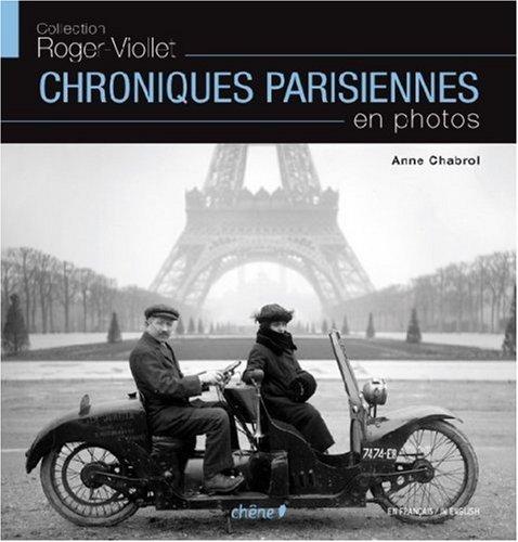Chroniques parisiennes en photos par Anne Chabrol