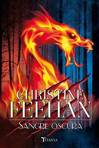 Sangre oscura (Titania luna azul) por Christine Feehan