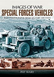 Special Forces Vehicles (Images of War) by Pat Ware (2012-10-24)
