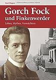 Gorch Fock und Finkenwerder: Leben, Mythos, Vermächtnis (Sutton Heimatarchiv) bei Amazon kaufen