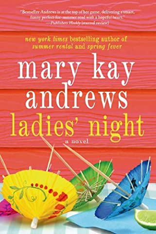 Ladies' Night by Mary Kay Andrews (2014-04-29)