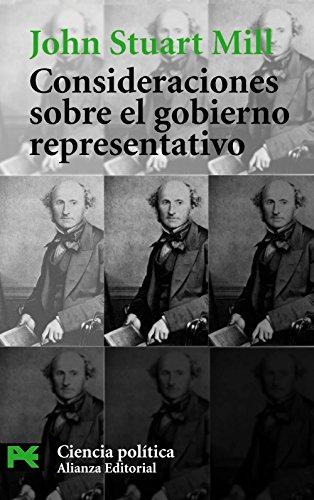 Consideraciones sobre el gobierno representativo: 1 (El Libro De Bolsillo - Ciencias Sociales)