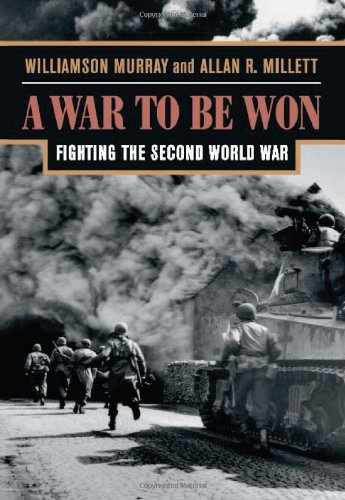 A War to Be Won: Fighting the Second World War por Williamson Murray