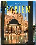 Reise durch SYRIEN - Ein Bildband mit über 200 Bildern - STÜRTZ Verlag - Maria Mill (Autorin)