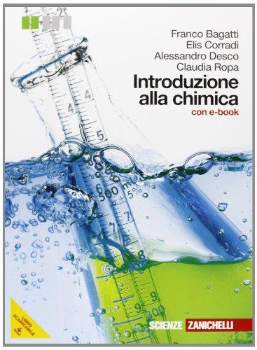 Introduzione alla chimica. Per le Scuole superiori. Con e-book. Con espansione online