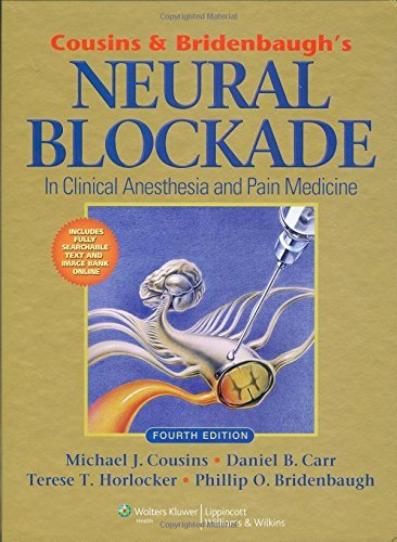 Cousins and Bridenbaugh's Neural Blockade in Clinical Anesthesia and Pain Medicine (2008-12-28)