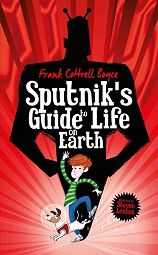 Sputnik's Guide to Life on Earth: Tom Fletcher Book Club Selection