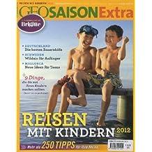 GEO Saison Extra 33/2012 - Reisen mit Kindern 2012