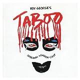 Boy George's Taboo (Original London Cast) [Explicit]