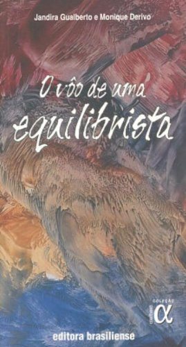 VOO DE UMA EQUILIBRISTA, O