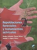 Repoblaciones forestales y tratamientos selvícolas (Agraria)