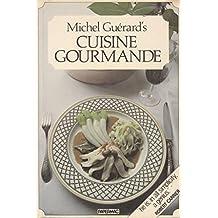 Cuisine Gourmande by Michel Guerard (1988-04-04)