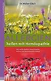 Allergien heilen mit Homöopathie (Amazon.de)