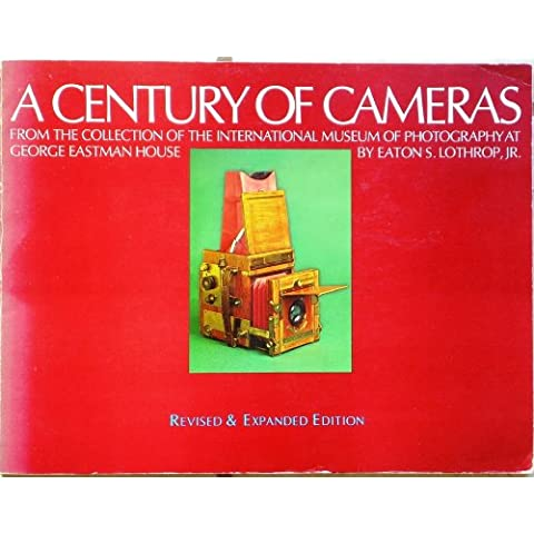 A Century of Cameras from the Collection of the International Museum of Photography at George Eastman House,