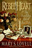 Rebel Heart: The Scandalous Life of Jane Digby