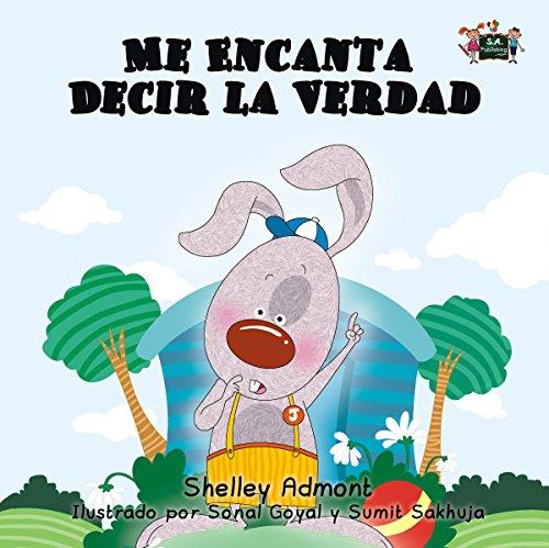 Me Encanta Decir la Verdad  (Spanish Bedtime Collection) por Shelley Admont