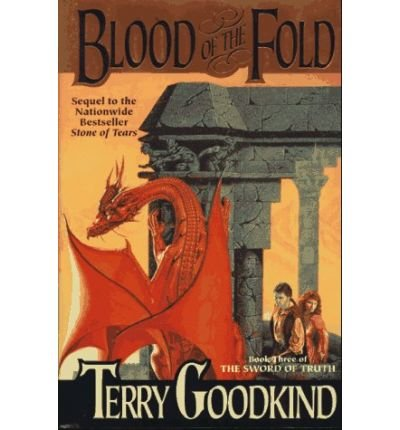 Blood Of The Fold - [(Blood of the Fold)] [Author: Terry Goodkind]