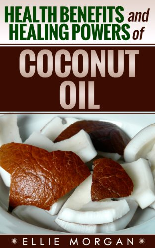 coconut-oil-health-benefits-and-healing-powers-of-coconut-oil-natures-natural-miracle-healers-book-5