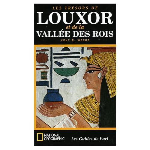 Les trésors de Louxor et de la Vallée des Rois
