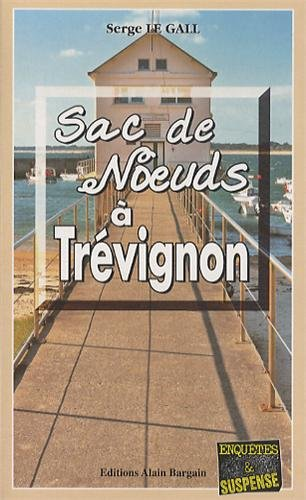 Sac de noeuds à Trévignon