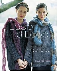 Loop-d-loop: More Than 40 Novel Knitting Projects