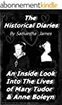 The Historical Diaries : An inside lo...