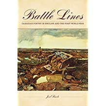Battle Lines: English-Canadian Poetry & the First World War