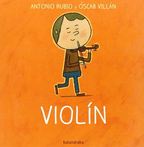 Violín (De la cuna a la luna) por Antonio Rubio