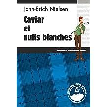 Caviar et nuits blanches: Un polar écossais trépidant (Les enquêtes de l'inspecteur Sweeney t. 3)