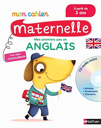 Mon Cahier Maternelle Anglais - à partir de 3 ans