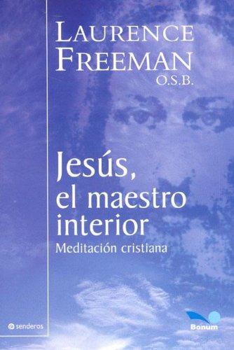 Jesus el maestro interior/Jesus the Teacher Within (Senderos/Pathway)
